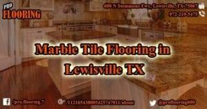 Marble Tile Flooring Lewisville TX